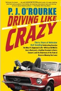 pj-orourke-driving_like_crazy