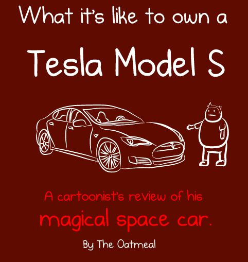 the oatmeal reviews the tesla model s
